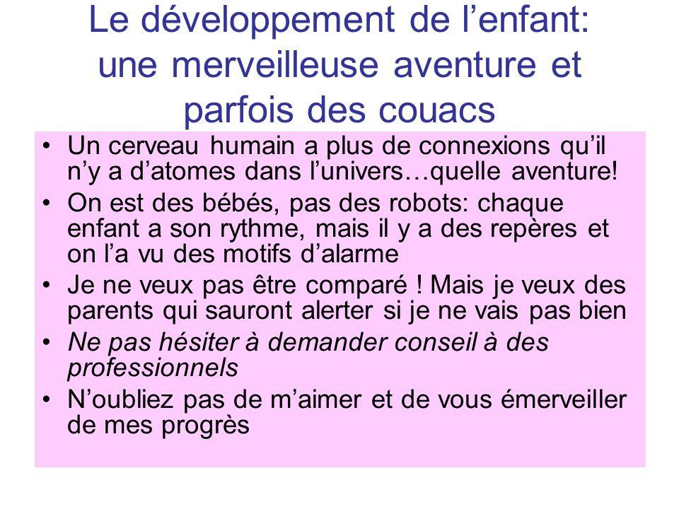 Le développement de l'enfant: une merveilleuse aventure et parfois des couacs