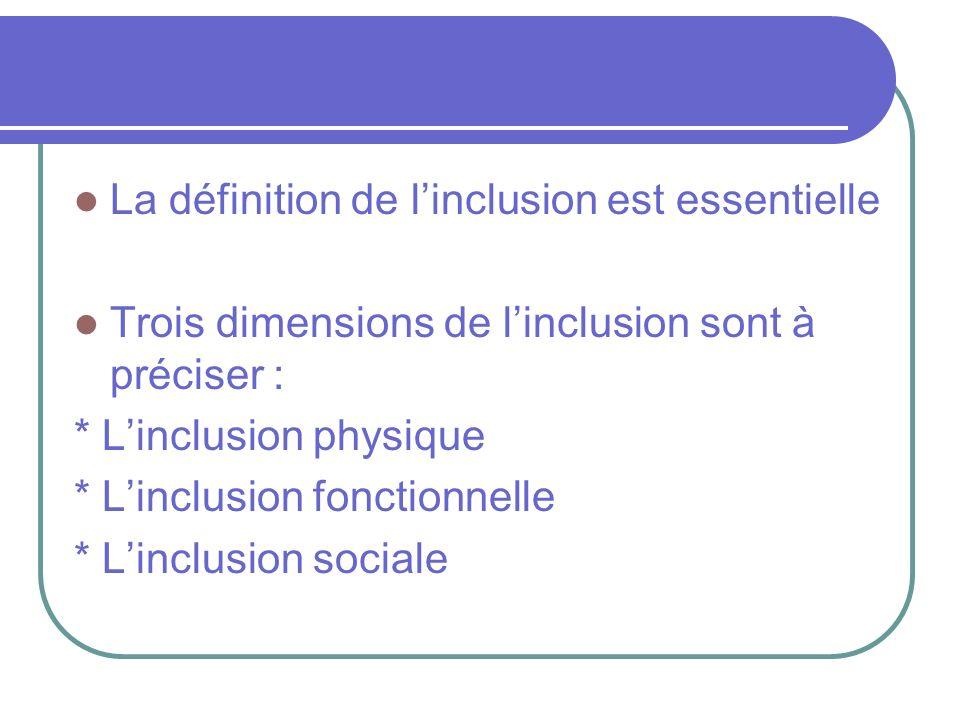 La définition de l'inclusion est essentielle