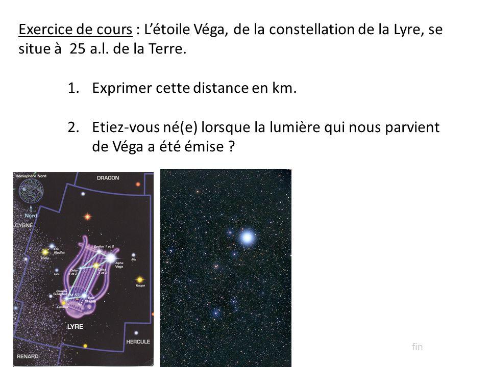 Exprimer cette distance en km.