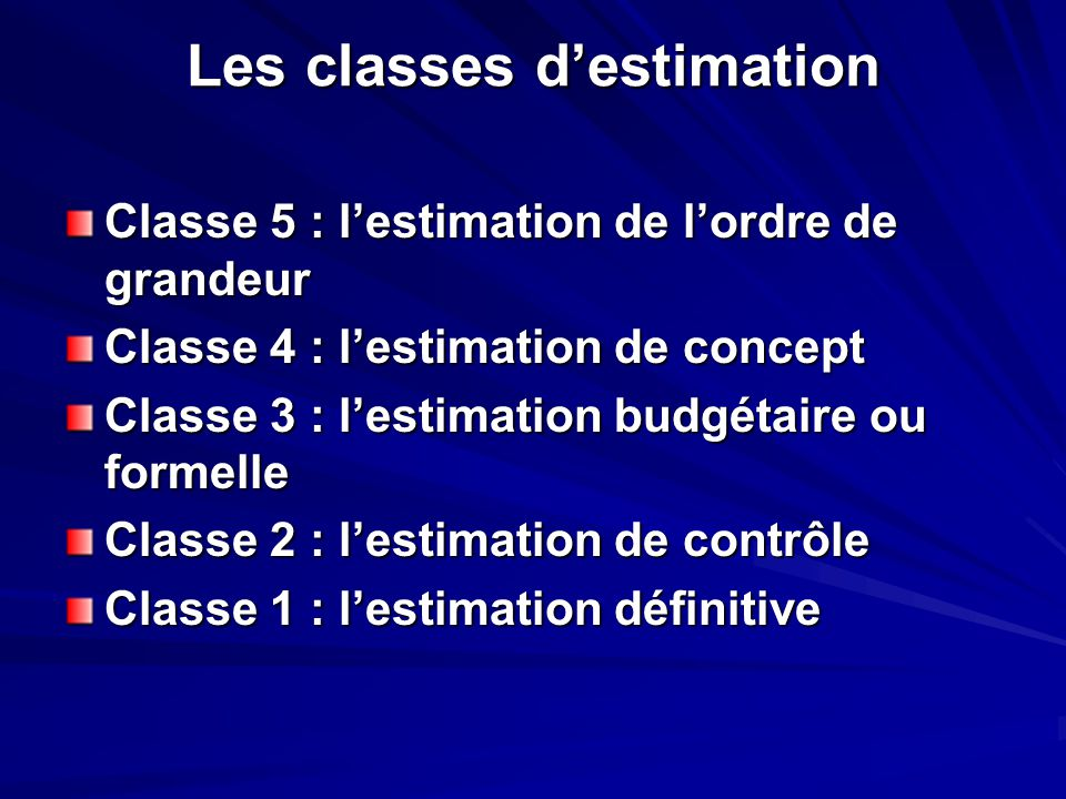 Les classes d'estimation