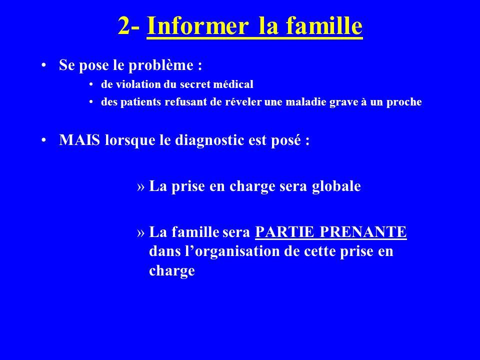 2- Informer la famille Se pose le problème :