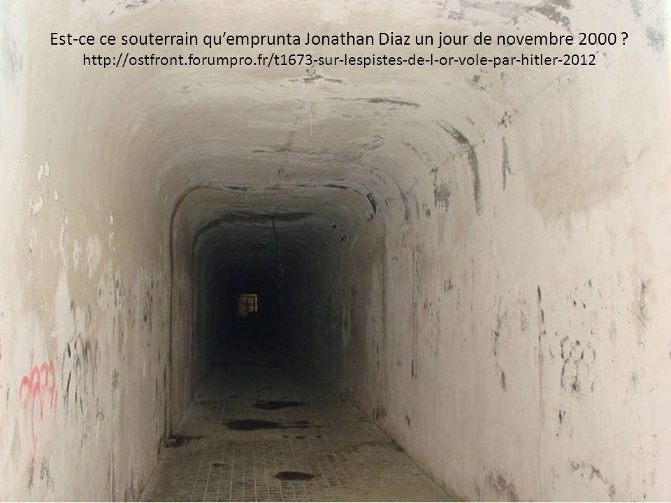 Est-ce ce souterrain qu'emprunta Jonathan Diaz un jour de novembre 2000 .