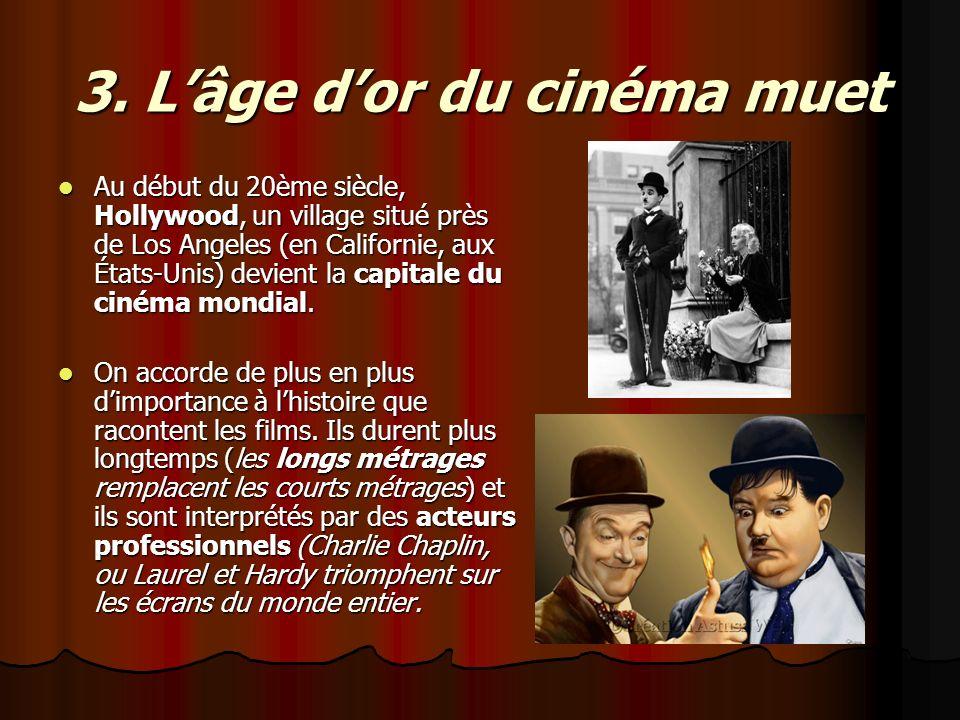 3. L'âge d'or du cinéma muet