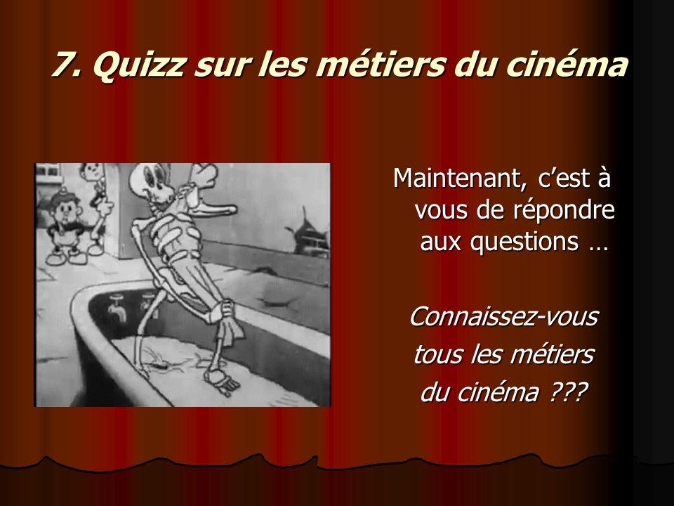 7. Quizz sur les métiers du cinéma