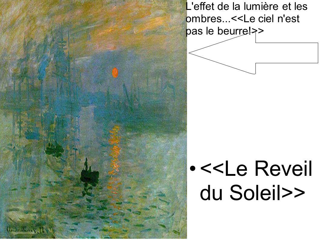 <<Le Reveil du Soleil>>