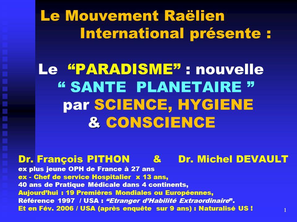 Le Mouvement Raëlien International présente :