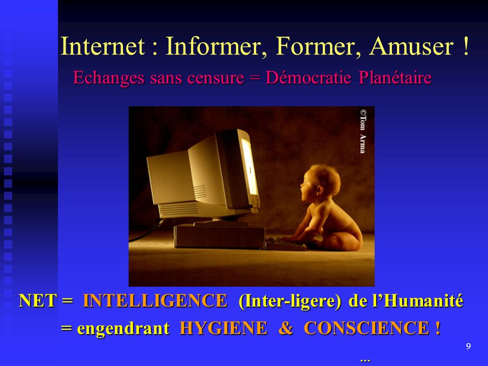 Internet : Informer, Former, Amuser !