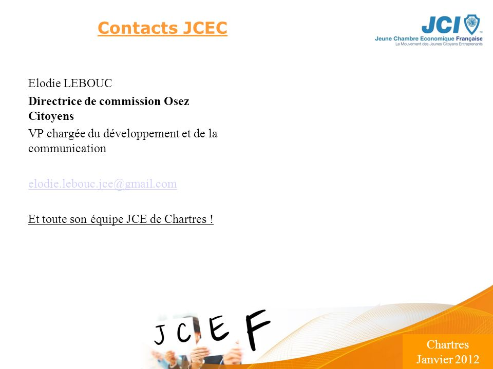 Contacts JCEC Elodie LEBOUC Directrice de commission Osez Citoyens