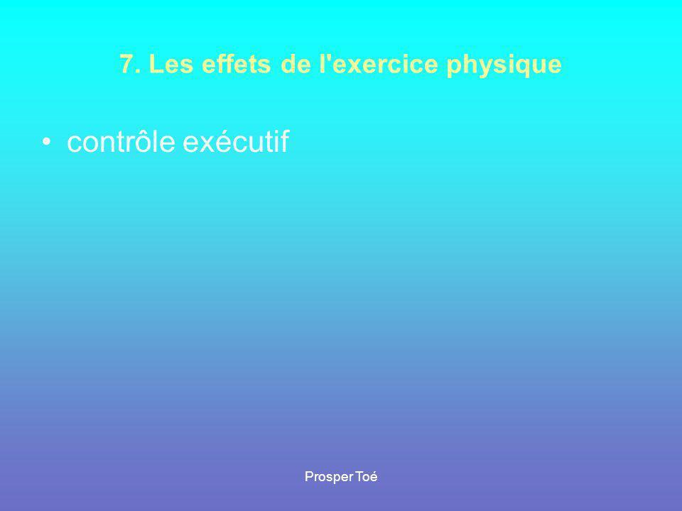 7. Les effets de l exercice physique