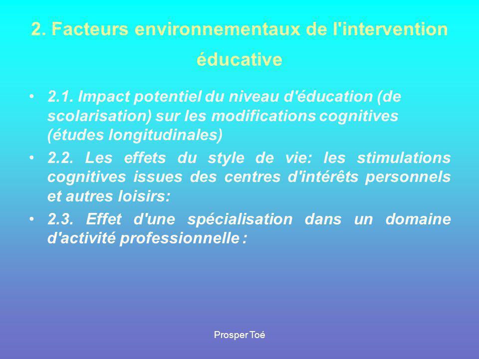 2. Facteurs environnementaux de l intervention éducative