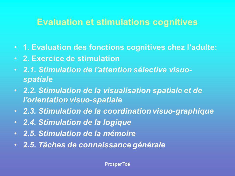 Evaluation et stimulations cognitives