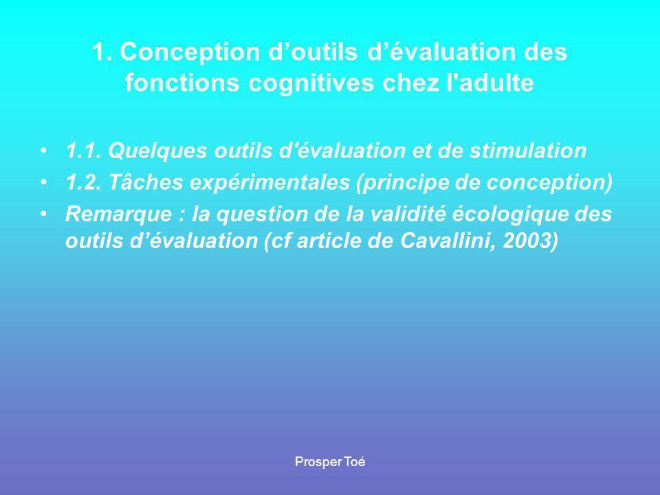 1. Conception d'outils d'évaluation des fonctions cognitives chez l adulte
