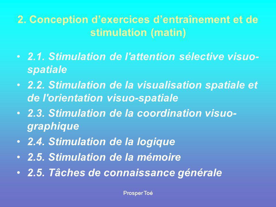 2. Conception d'exercices d'entraînement et de stimulation (matin)
