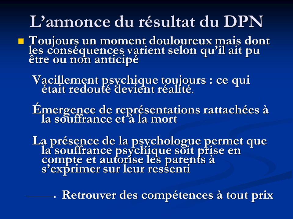 L'annonce du résultat du DPN