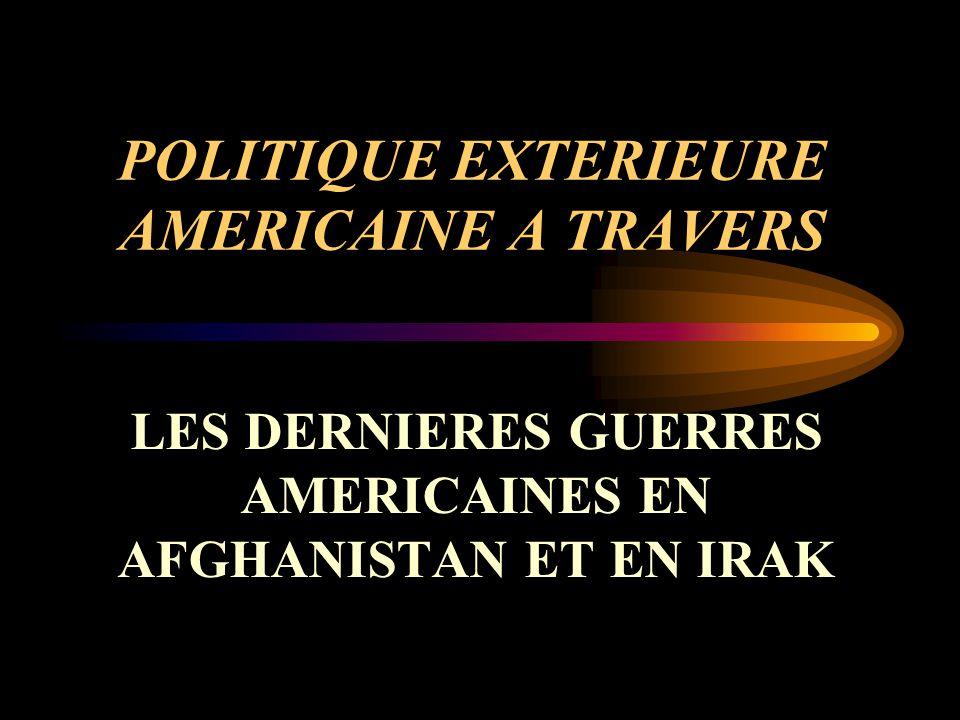 POLITIQUE EXTERIEURE AMERICAINE A TRAVERS