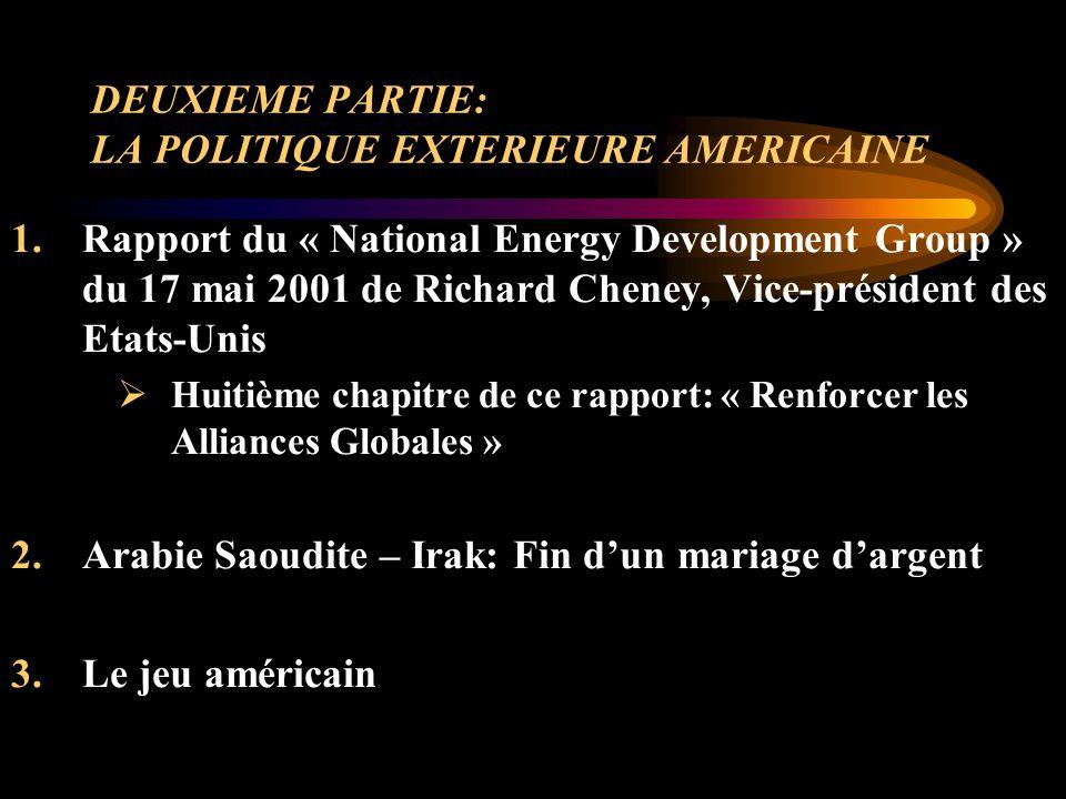 DEUXIEME PARTIE: LA POLITIQUE EXTERIEURE AMERICAINE