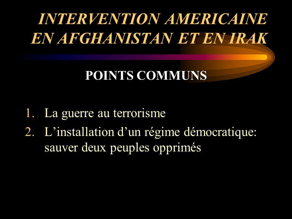 INTERVENTION AMERICAINE EN AFGHANISTAN ET EN IRAK