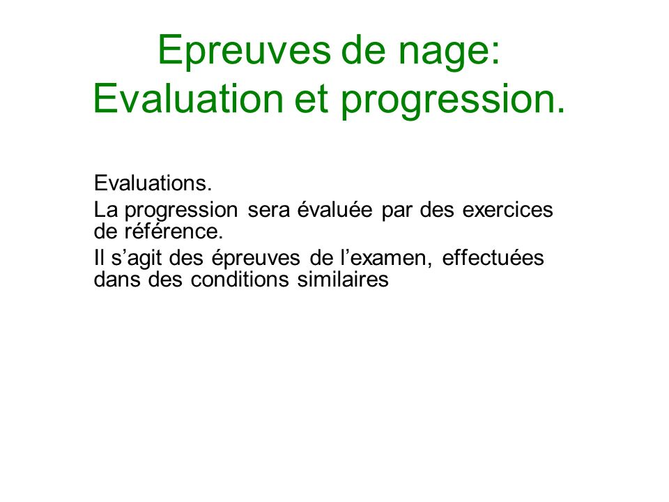 Epreuves de nage: Evaluation et progression.