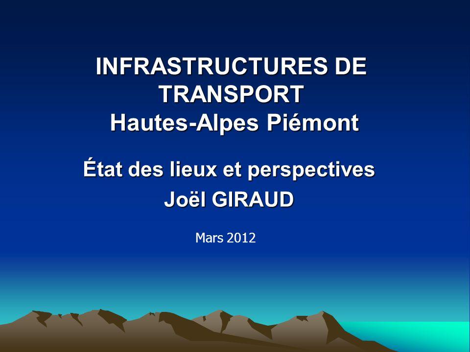 INFRASTRUCTURES DE TRANSPORT Hautes-Alpes Piémont