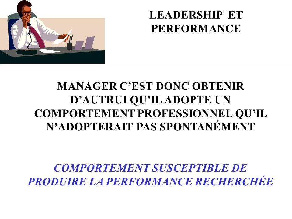 LEADERSHIP ET PERFORMANCE