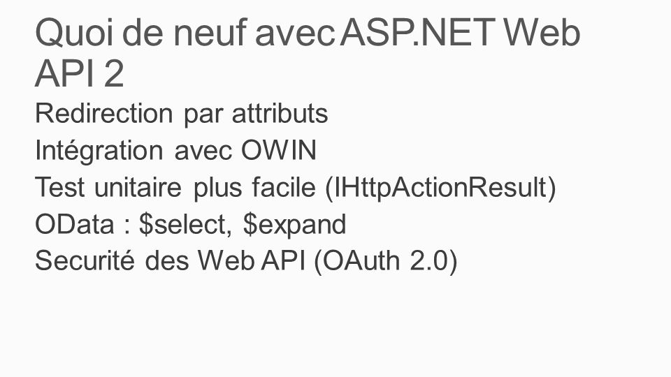 Quoi de neuf avec ASP.NET Web API 2