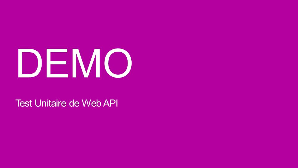 DEMO Test Unitaire de Web API
