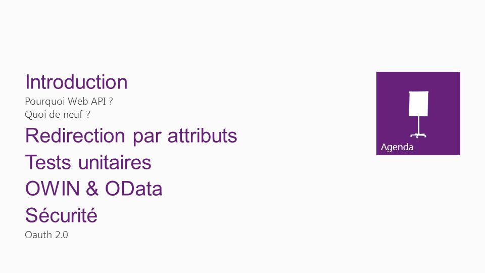 Redirection par attributs Tests unitaires OWIN & OData Sécurité
