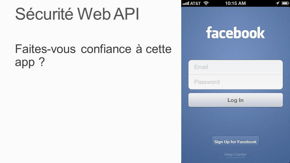 Sécurité Web API Faites-vous confiance à cette app