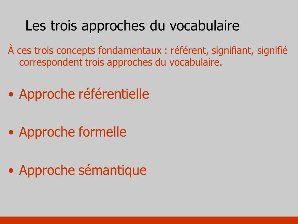 Les trois approches du vocabulaire