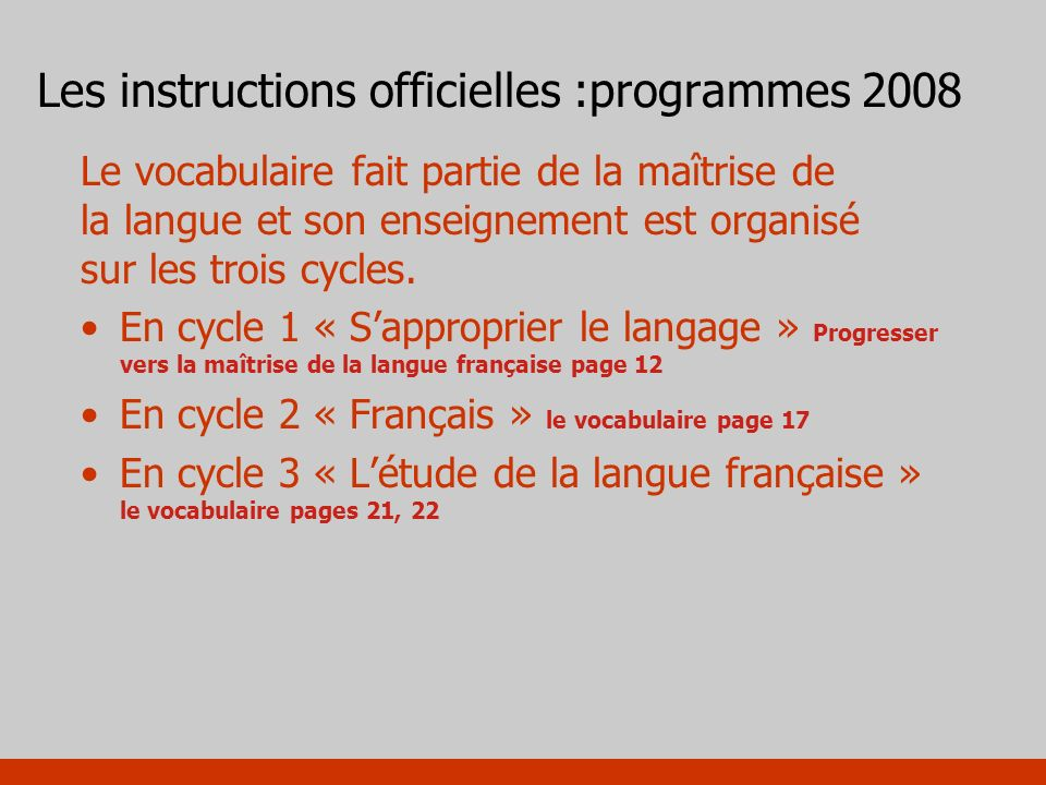 Les instructions officielles :programmes 2008
