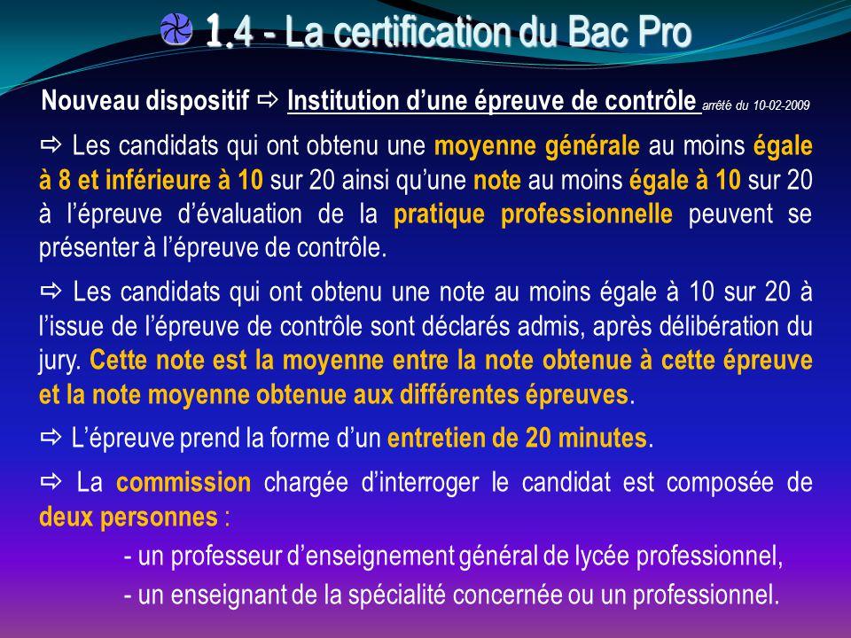 1.4 - La certification du Bac Pro