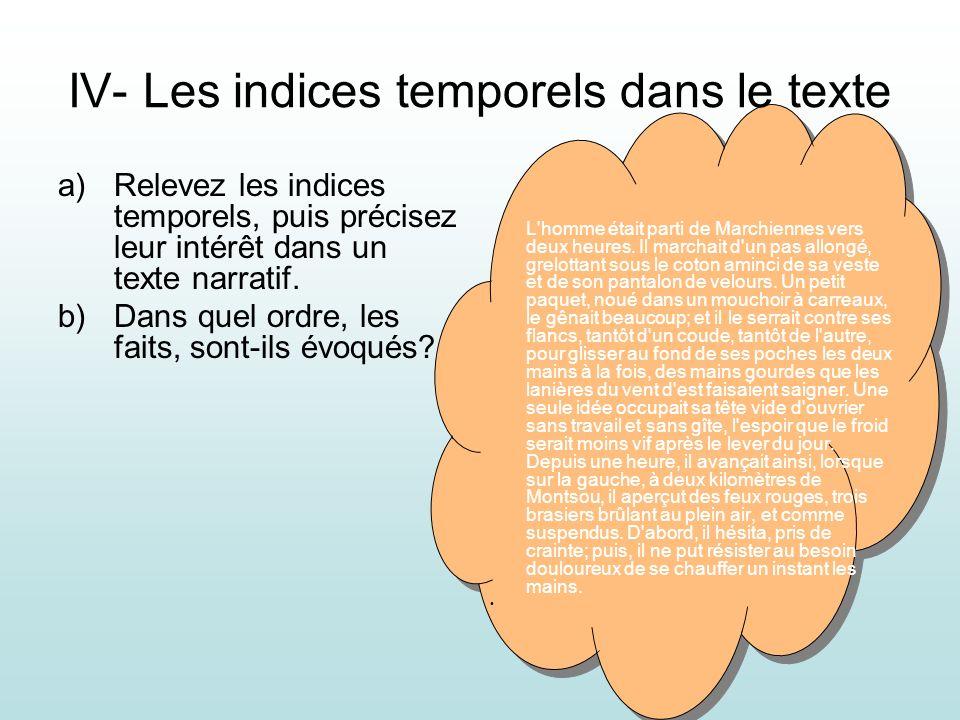 IV- Les indices temporels dans le texte