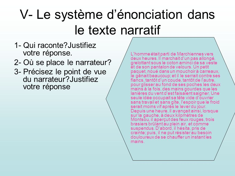 V- Le système d'énonciation dans le texte narratif