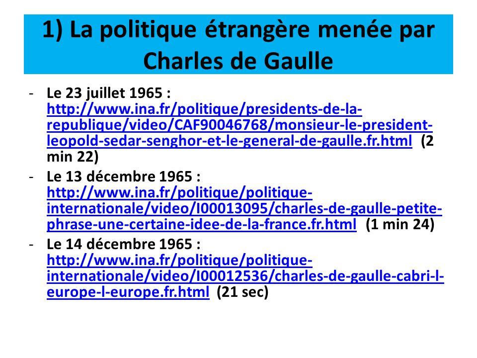 1) La politique étrangère menée par Charles de Gaulle