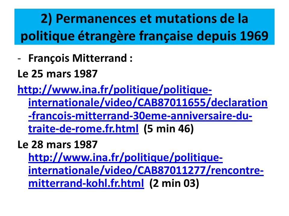 2) Permanences et mutations de la politique étrangère française depuis 1969