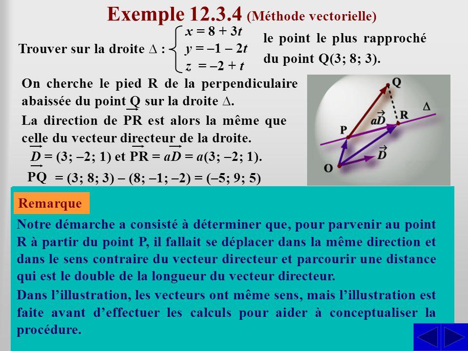Exemple 12.3.4 (Méthode vectorielle)