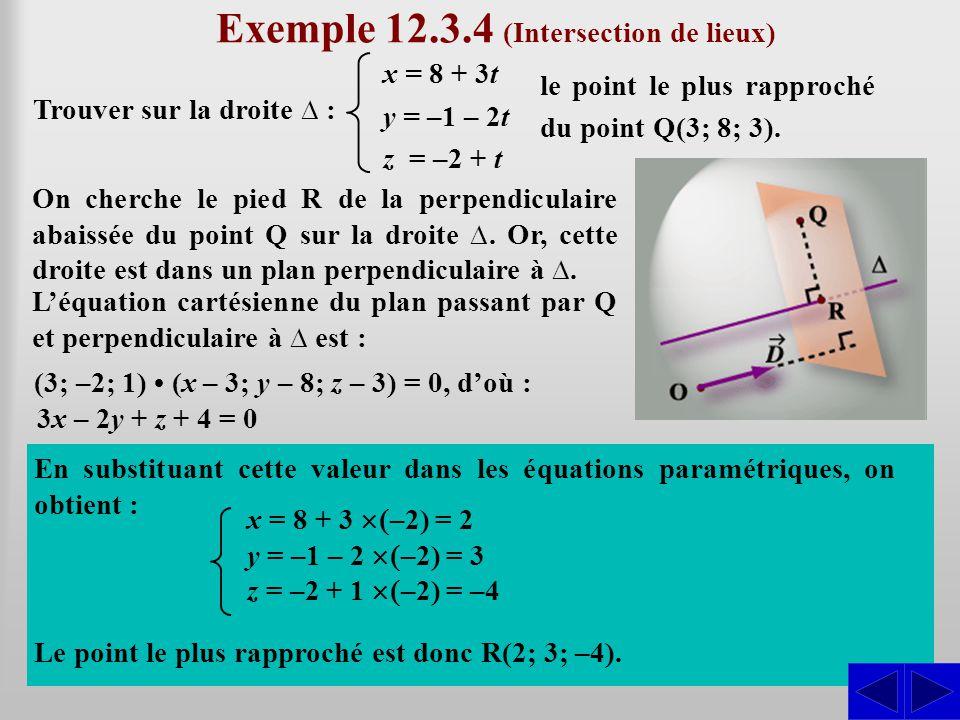 Exemple 12.3.4 (Intersection de lieux)