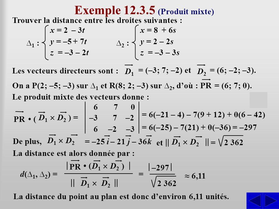 Exemple 12.3.5 (Produit mixte)