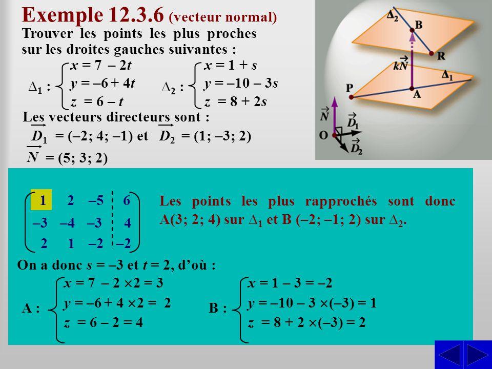 Exemple 12.3.6 (vecteur normal)