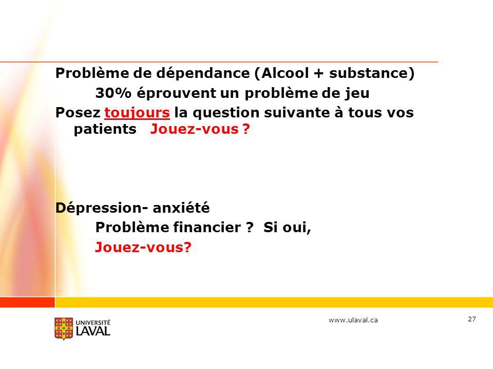 Problème de dépendance (Alcool + substance)