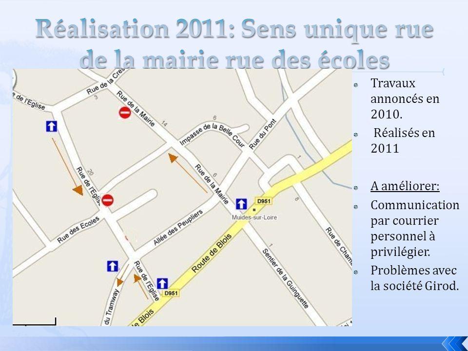 Réalisation 2011: Sens unique rue de la mairie rue des écoles