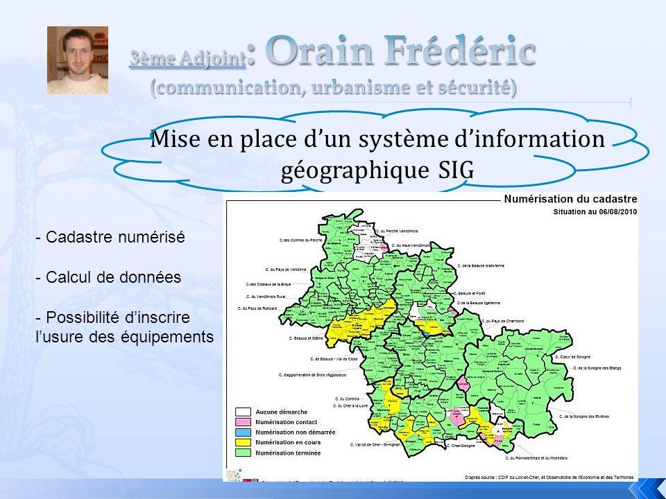 3ème Adjoint: Orain Frédéric (communication, urbanisme et sécurité)