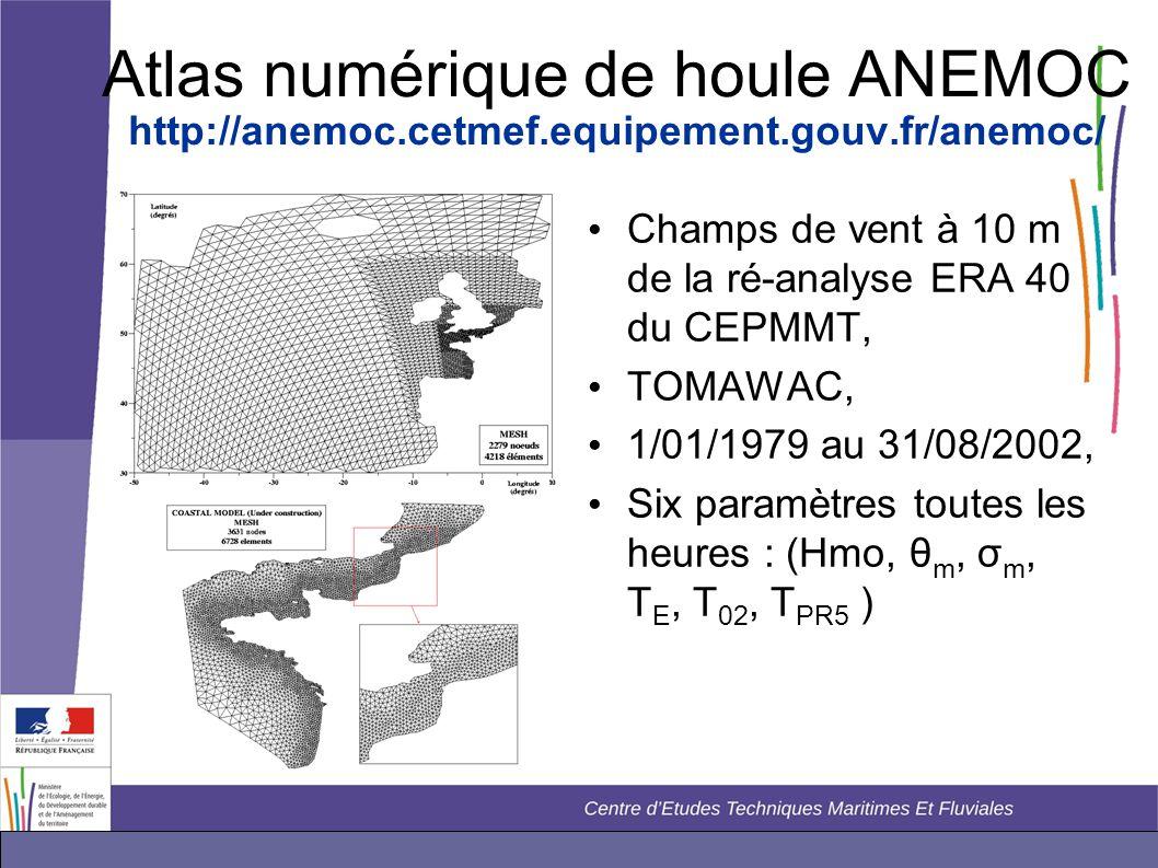Atlas numérique de houle ANEMOC http://anemoc.cetmef.equipement.gouv.fr/anemoc/