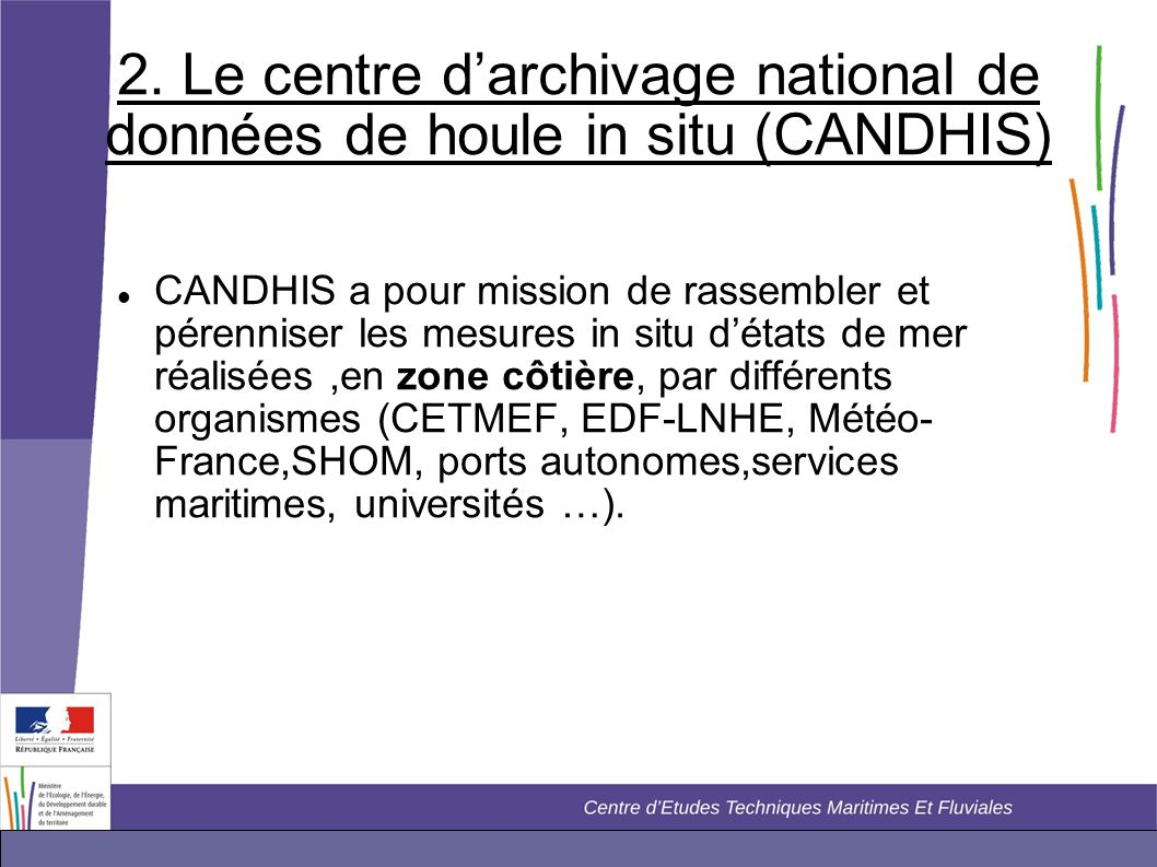 2. Le centre d'archivage national de données de houle in situ (CANDHIS)