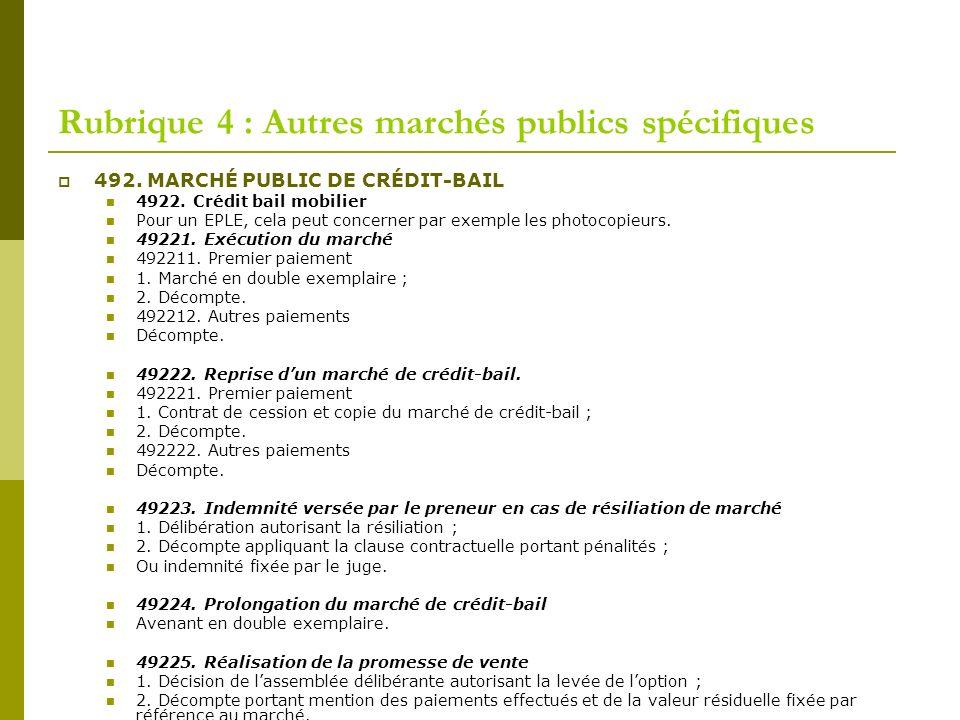 Rubrique 4 : Autres marchés publics spécifiques