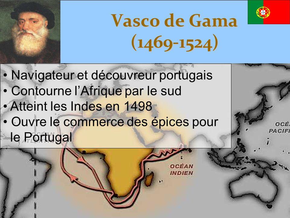 Vasco de Gama (1469-1524) Navigateur et découvreur portugais