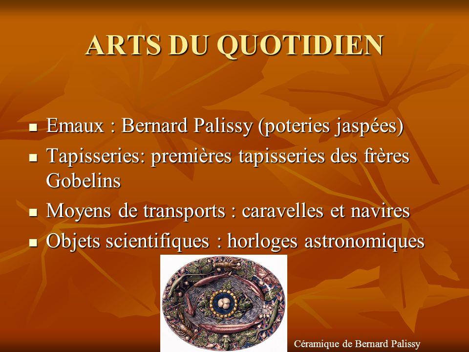 ARTS DU QUOTIDIEN Emaux : Bernard Palissy (poteries jaspées)