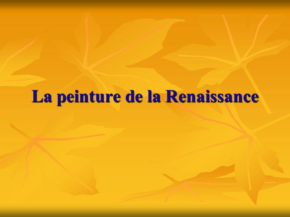 La peinture de la Renaissance