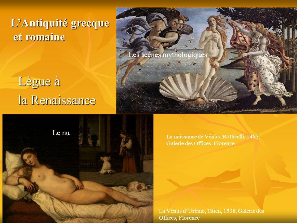 Lègue à la Renaissance L'Antiquité grecque et romaine