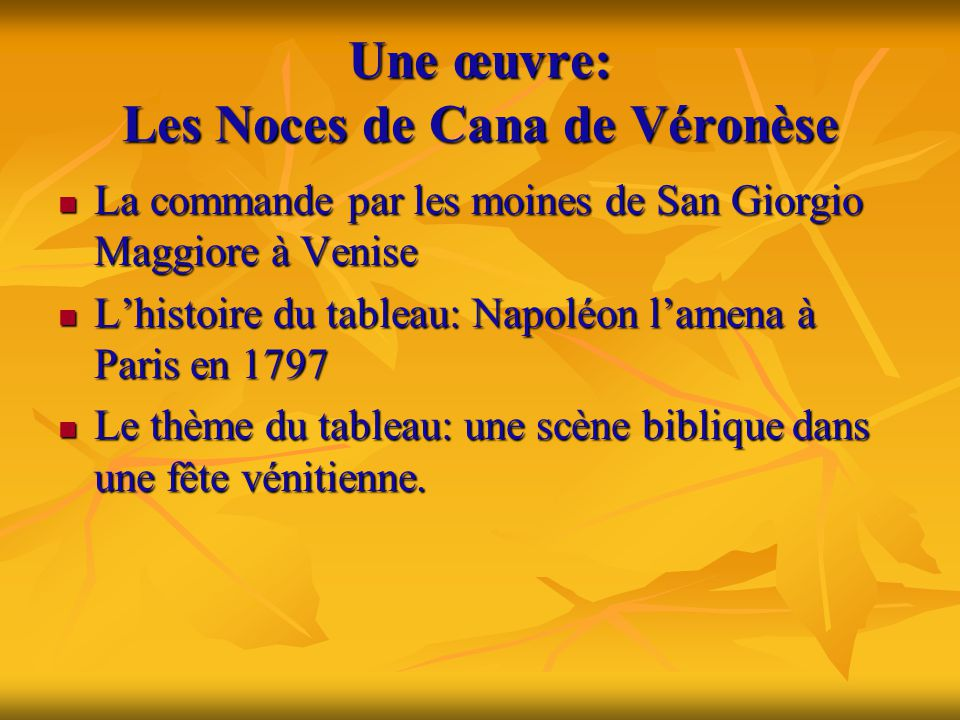 Une œuvre: Les Noces de Cana de Véronèse